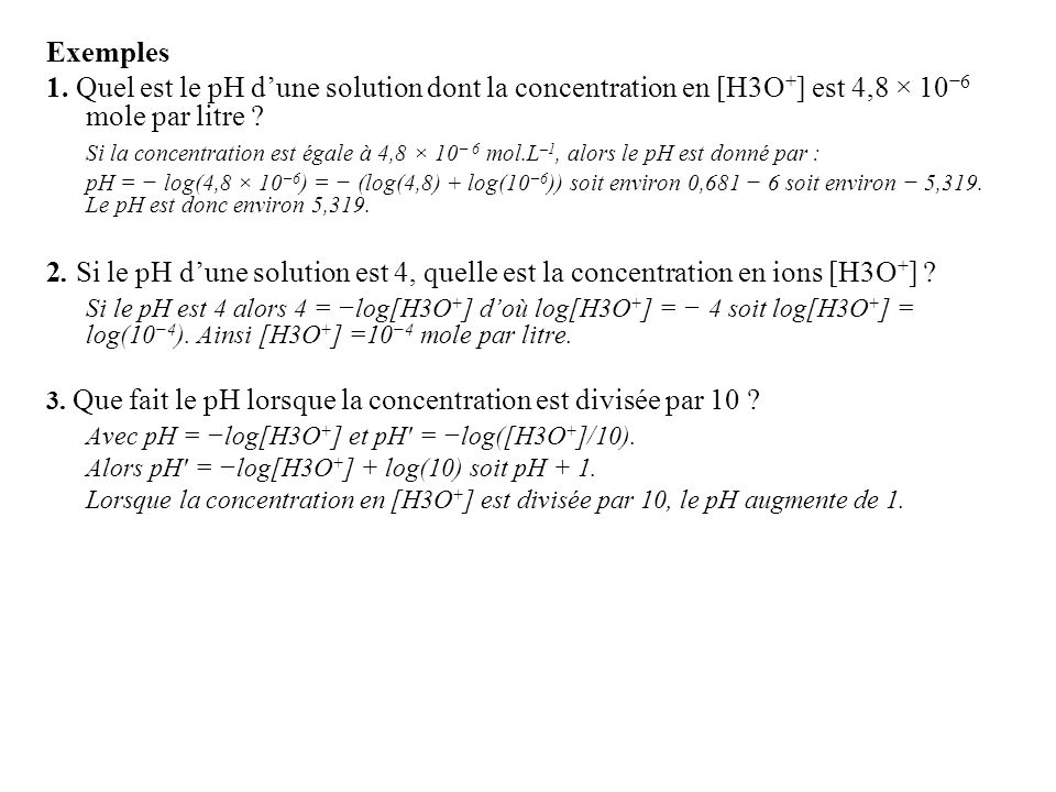 Avec pH = −log[H3O+] et pH′ = −log([H3O+]/10).